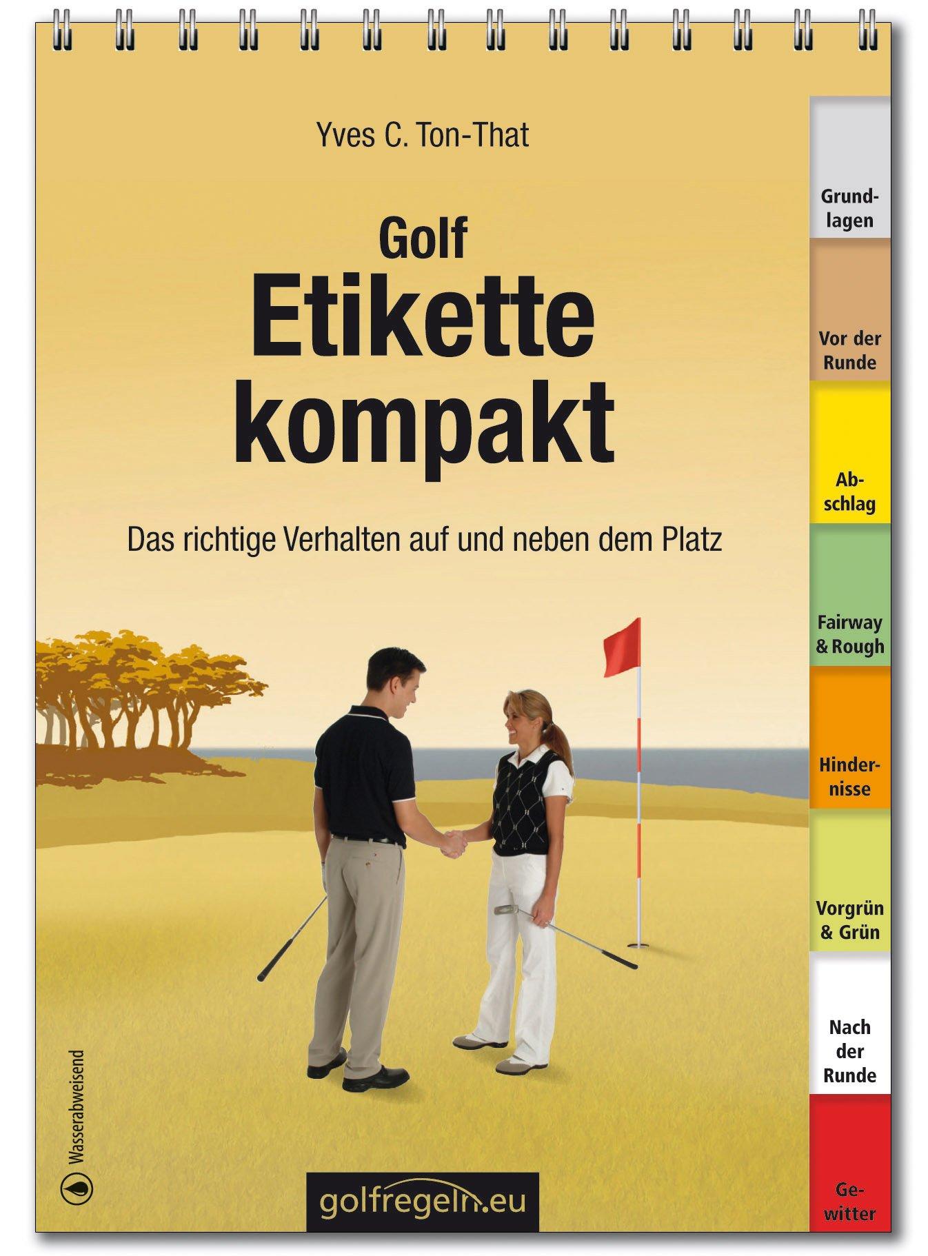 Golf Etikette - Richtiges Verhalten am Golfplatz