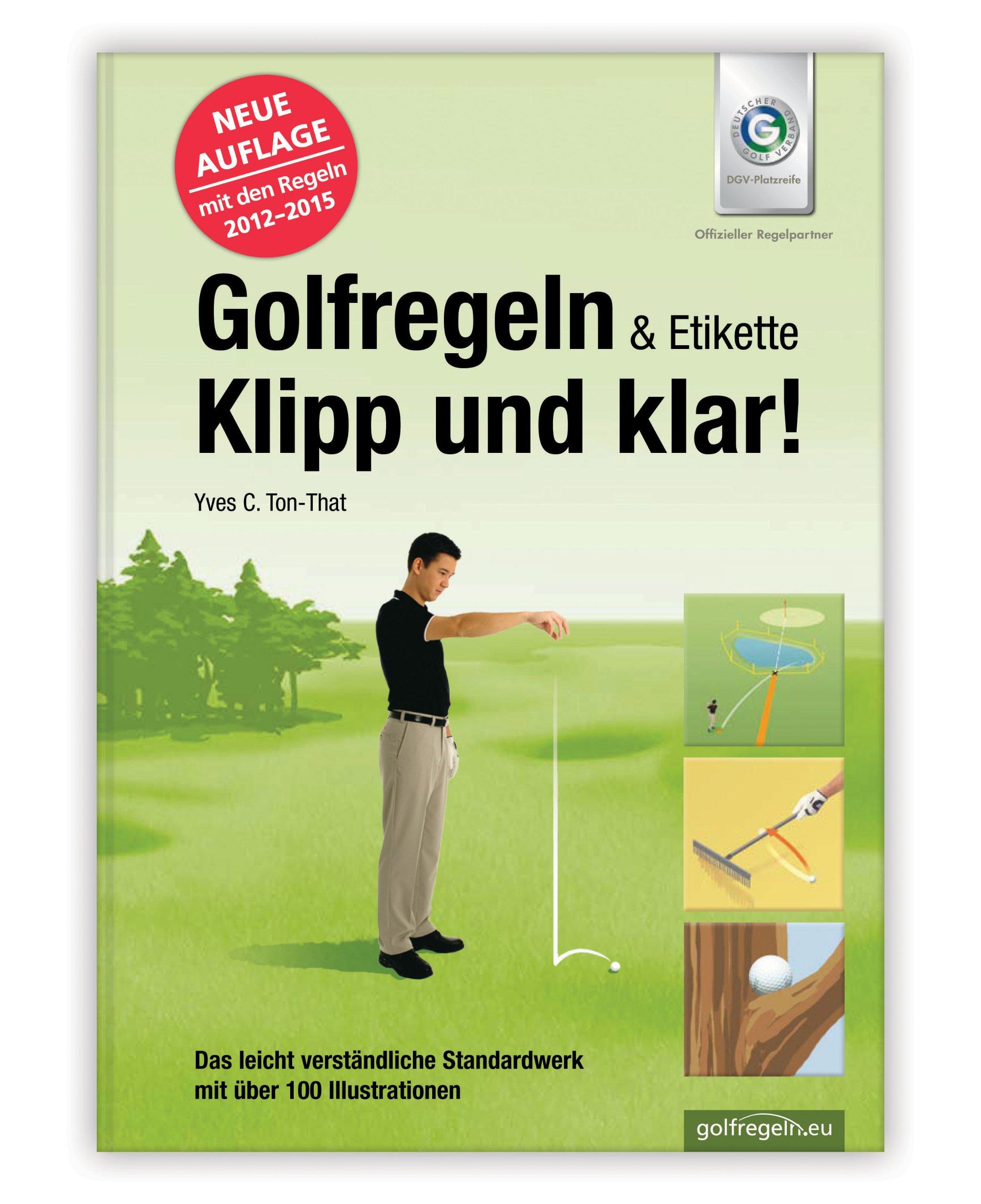 Golfregeln Klipp und klar. Vorbereitung auf die Golf Platzreife.