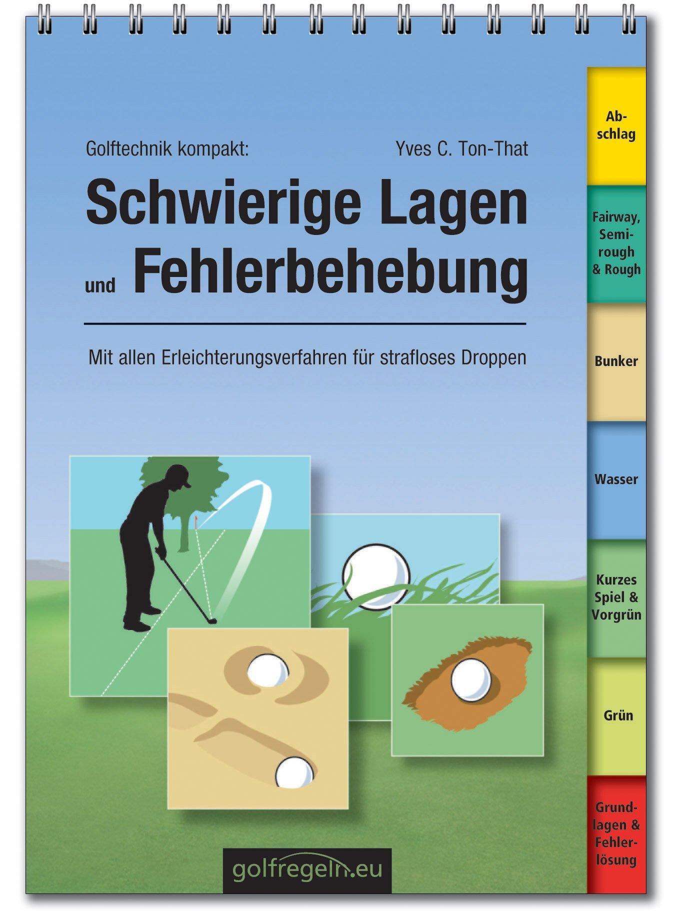 Golf Technik kompakt: Schwierige Lagen beim Golf - Fehlerbehebung